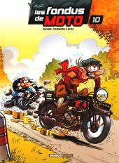 Les fondus de moto -10- Tome 10