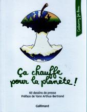 Cartooning for Peace - Ça chauffe pour la planète!