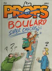 Les profs -BO2FL- Boulard super cancre
