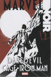 Marvel Noir: Daredevil/Cage/Iron Man (2013) -INT1- Daredevil/Cage/Iron Man