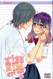 Kiss him, not me ! -12- Tome 12