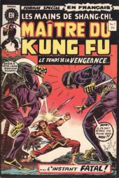 Les mains de Shang-Chi, maître du Kung-Fu (Éditions Héritage) -7- La saison de la vengeance...