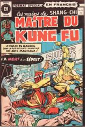 Les mains de Shang-Chi, maître du Kung-Fu (Éditions Héritage) -14- Formation lente d'un petit esprit...