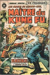 Les mains de Shang-Chi, maître du Kung-Fu (Éditions Héritage) -3- Le repaire du perdu !