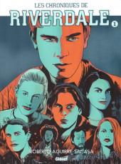 Les chroniques de Riverdale -1- Tome 1