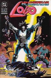 Lobo: Unamerican Gladiators (1993) -4- Unamerican Gladiators part 4: Ad astra per fragua!