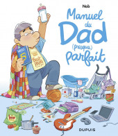 Dad -HS2- Manuel du Dad (presque) parfait