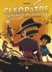 Cléopâtre, Princesse de l'espace -3- Tome 3