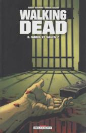Walking Dead -3a2009- Sains et saufs ?