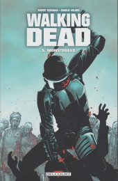 Walking Dead -5a2009- Monstrueux