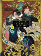Vatican Miracle Examiner -1- Tome 1