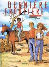 Dernière frontière -3- Les voleurs de chevaux