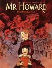 Mr Howard - Mr Howard - Première vie