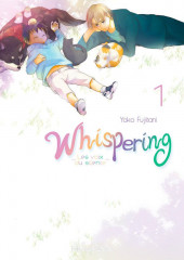 Whispering, les voix du silence -1- Tome 1