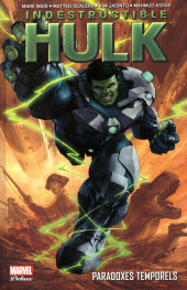 Indestructible Hulk (Marvel Deluxe) -INT2- Paradoxes temporels