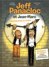 Jeff Panacloc et Jean-Marc -1- Jeff Panacloc et Jean-Marc - Les voyageurs du temps