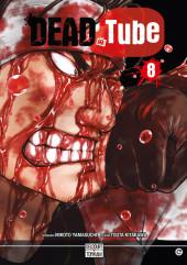 Dead Tube -8- Tome 8