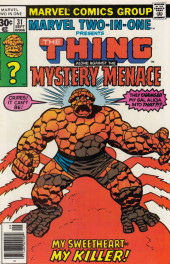 Marvel Two-In-One (1974) -31- My Sweetheart -- My Killer!