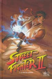 Street Fighter II (Urban Comics) -1- La voie du guerrier