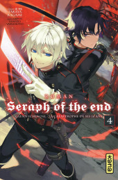 Seraph of the End -Roman4- Glen Ichinose - La catastrophe de ses 16 ans