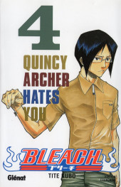 Bleach -4- Quincy Archer Hates You