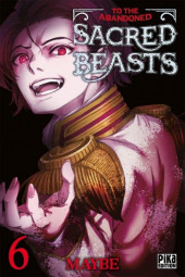 To the Abandoned Sacred Beasts  -6- Tome 6