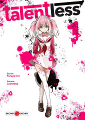 Talentless -1- Tome 1