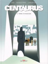 Centaurus -4- Terre d'angoisse