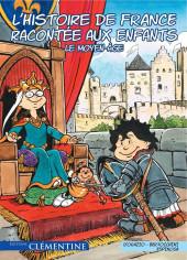 L'histoire de France racontée aux enfants -2- Le Moyen-âge