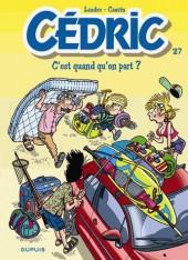 Cédric -27Eté- C'est quand qu'on part ?