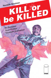 Kill or be Killed (2016) -19- Number Nineteen