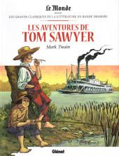Les grands Classiques de la littérature en bande dessinée -38- Les Aventures de Tom Sawyer