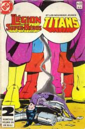 La légion des super-héros et les nouveaux jeunes Titans (Editions Héritage) -22- En fugue