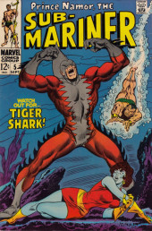 Sub-Mariner Vol.1 (Marvel - 1968) -5- Watch Out for... Tiger Shark!