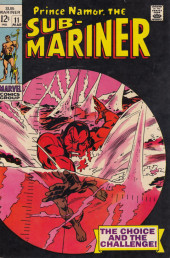Sub-Mariner Vol.1 (Marvel - 1968) -11- The Choice and the Challenge!