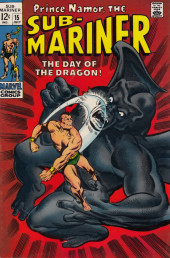 Sub-Mariner Vol.1 (Marvel - 1968) -15- The Day of the Dragon!