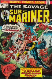 Sub-Mariner Vol.1 (Marvel - 1968) -71- Comes the Pirahna Piranha