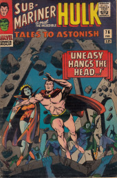 Tales to astonish Vol. 1 (Marvel - 1959) -76- Uneasy Hangs the Head..!/ I, Against a World!