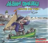 Alban Dmerlu (Éditions Publi Hebdos) -3- Chacun son tour