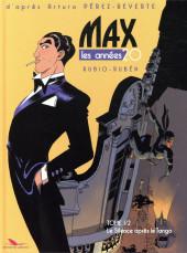 Max - Les Années 20 -1- Le Silence après le Tango