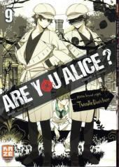 Are you Alice ? -9- Tome 9