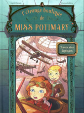 L'Étrange boutique de Miss Potimary -2- Tome 2