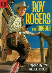 Roy Rogers and Trigger (Dell - 1955) -124- Trapped by the Rebel Rider