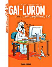 Gai-Luron (Les Nouvelles Aventures de) -3- Gai-luron est complètement 2.0