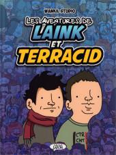 Laink et Terracid (Les aventures de) -1- Les aventures de Laink et Terracid