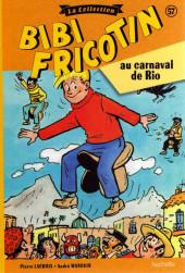 Bibi Fricotin (Hachette - la collection) -57- Bibi Fricotin au carnaval de Rio
