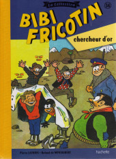 Bibi Fricotin (Hachette - la collection) -56- Bibi Fricotin chercheur d'or