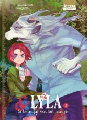 Lyla & la bête qui voulait mourir -2- Tome 2