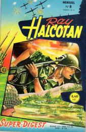 Ray Halcotan -8- Dans le plus grand secret