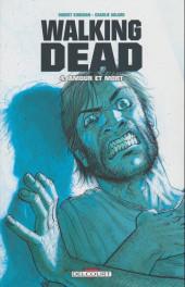 Walking Dead -4a09- Amour et mort